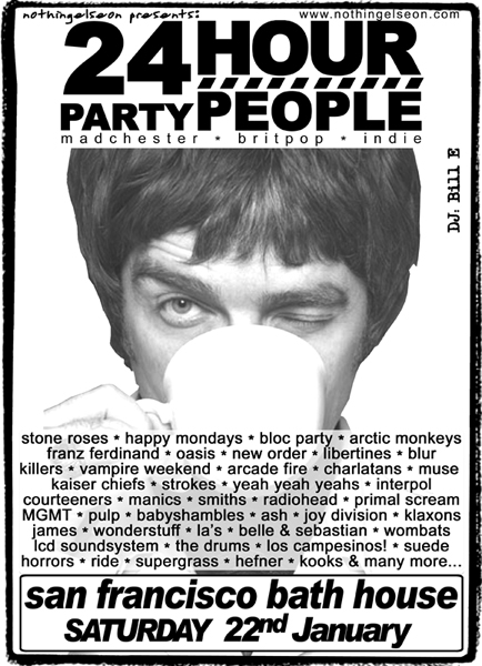 24 Hour Party People, 22 January 2011